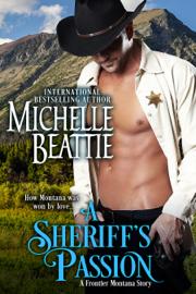 A Sheriff's Passion - Michelle Beattie book summary