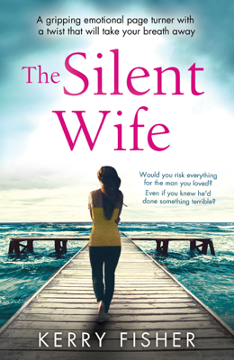 The Silent Wife - Kerry Fisher book