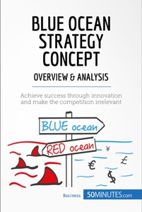 Blue Ocean Strategy Concept - Overview & Analysis Book Cover