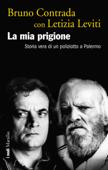 Download and Read Online La mia prigione