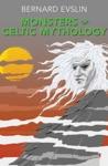 Monsters Of Celtic Mythology