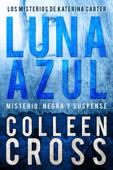 Luna Azul : Misterio, negra y suspense Book Cover