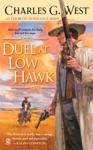 Duel At Low Hawk