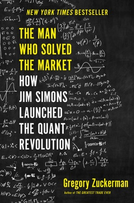 The Man Who Solved the Market