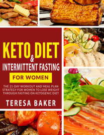 Keto Diet & Intermittent Fasting For Women