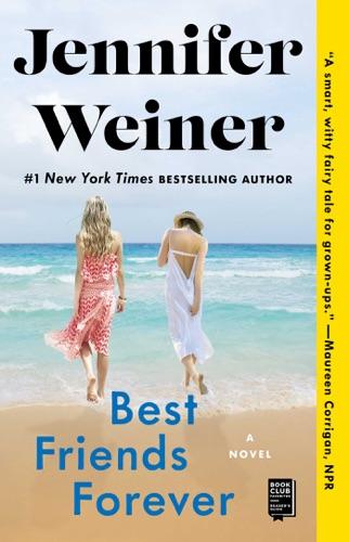 Jennifer Weiner - Best Friends Forever
