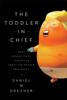 Daniel W. Drezner - The Toddler in Chief kunstwerk