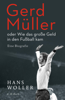 Hans Woller - Gerd Müller Grafik