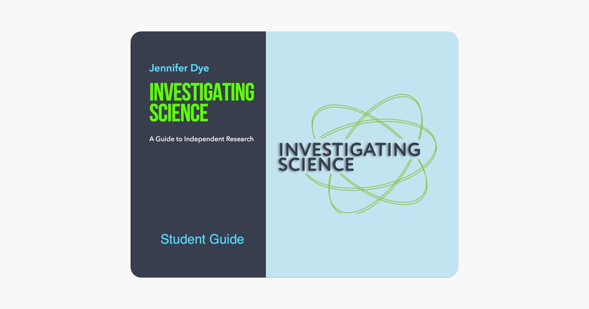 Investigating Science - Jennifer DYE