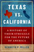 Texas vs. California Book Cover