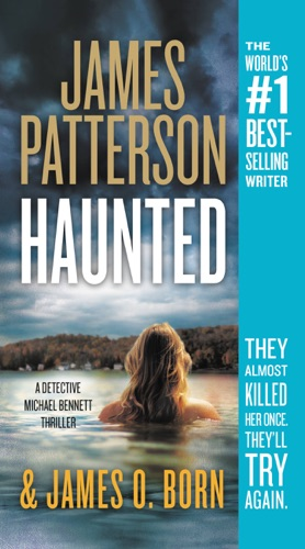 James Patterson & James O. Born - Haunted