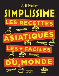 SIMPLISSIME Les recettes asiatiques les + faciles du monde La couverture du livre martien