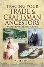 Tracing Your Trade & Craftsman Ancestors