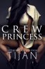 Tijan - Crew Princess artwork