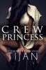 Tijan - Crew Princess  artwork