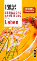Andreas Altmann - Gebrauchsanweisung für das Leben artwork