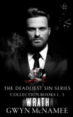 The Deadliest Sin Series Collection Books 1-3: Wrath