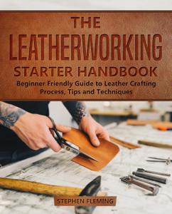 The Leatherworking Starter Handbook Book Cover