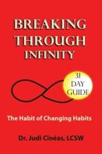 Breaking Through Infinity: The Habit Of Breaking Habits