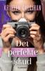 Kristen Callihan - Det perfekte skud artwork