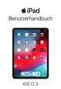 iPad Benutzerhandbuch für iOS 12.3 - Apple Inc.