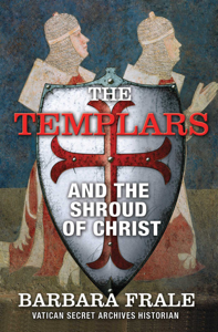 The Templars and the Shroud of Christ Book Cover