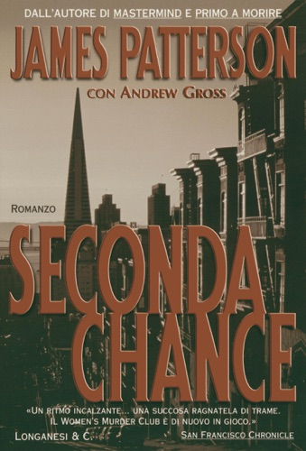 James Patterson & Andrew Gross - Seconda chance