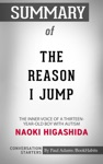 Summary Of The Reason I Jump The Inner Voice Of A Thirteen-Year-Old Boy With Autism By Naoki Higashida  Conversation Starters