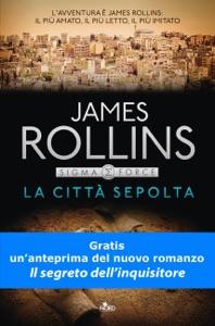 La città sepolta da James Rollins