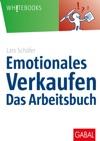 Emotionales Verkaufen  Das Arbeitsbuch