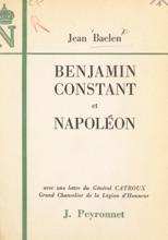 Benjamin Constant Et Napoléon