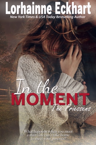 Lorhainne Eckhart - In the Moment