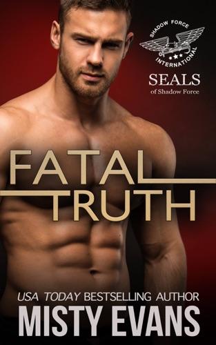 Misty Evans - Fatal Truth