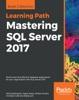 Mastering SQL Server 2017