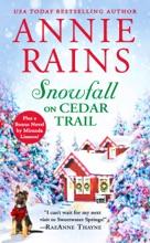 Snowfall On Cedar Trail