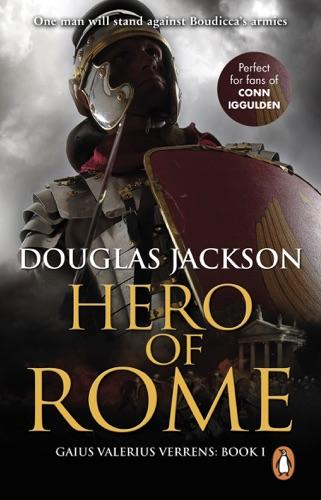 Douglas Jackson - Hero of Rome (Gaius Valerius Verrens 1)