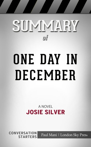 London Sky - Summary of One Day in December: A Novel by Josie Silver  Conversation Starters
