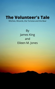 The Volunteer's Tale: Witches, Wizards, the Tortoise and the Bear