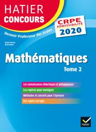 Mathématiques Tome 2 - CRPE 2020 - Epreuve écrite d'admissibilité