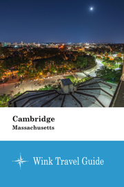 Cambridge (Massachusetts) - Wink Travel Guide