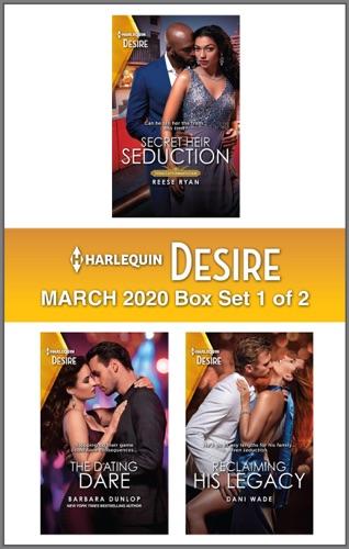 Reese Ryan, Barbara Dunlop & Dani Wade - Harlequin Desire March 2020 - Box Set 1 of 2