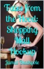 Tales from the Hood: Shopping Mall Hookup