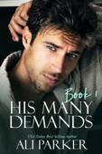 His Many Demands Book 1