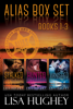 Lisa Hughey - ALIAS Box Set, Books 1-3 artwork