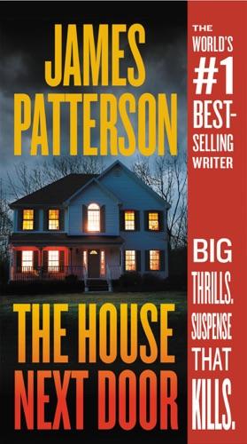 The House Next Door - James Patterson - James Patterson
