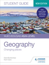 WJEC/Eduqas AS/A-level Geography Student Guide 1: Changing Places
