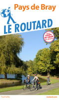 Download and Read Online Guide du Routard Pays de Bray