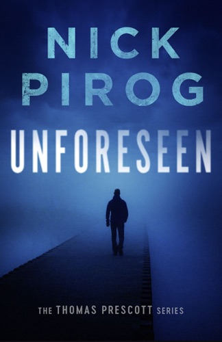 Unforeseen (Thomas Prescott 1) Book