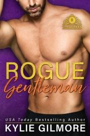 Rogue Gentleman: A Roommates Romantic Comedy PDF Download