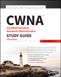 CWNA Certified Wireless Network Administrator Study Guide